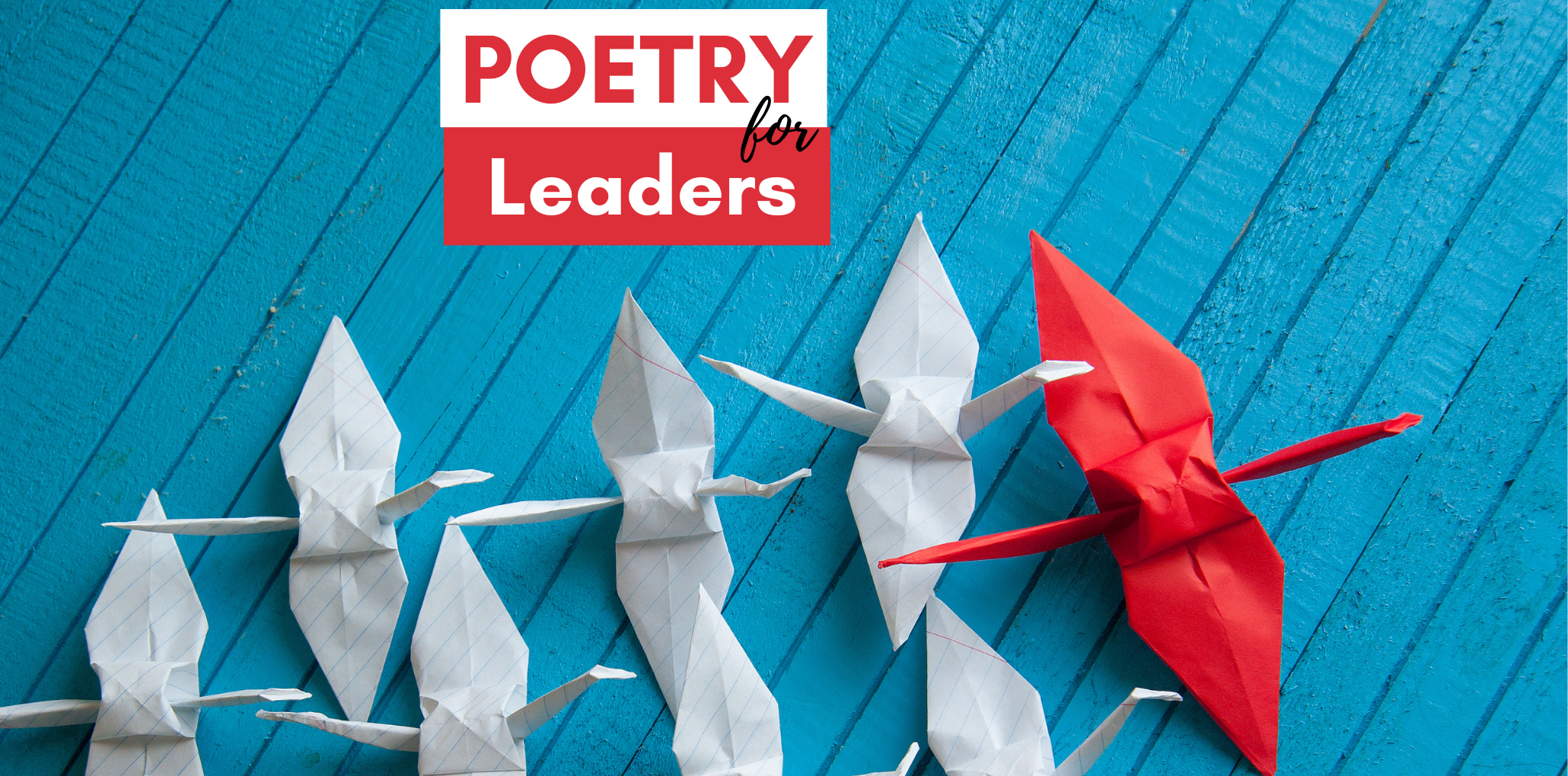 Poetry For Leaders